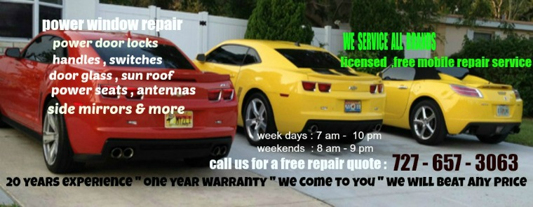Tampa Fl Power Window Repair Specialist We Come To You